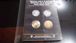 Bcr: Apuntes Del Proceso Histórica De La Moneda 1820-1920