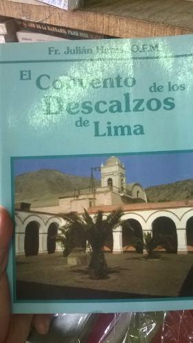 El Convento De Descalzos De Lima Julian Heras Arquitectura