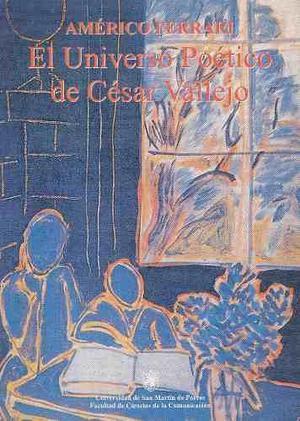 El Universo Poético De César Vallejo Libros/ Américo