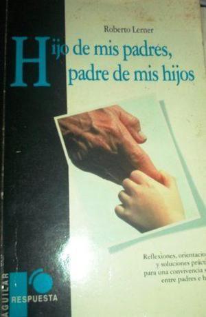Libros Para Padres- Como Criar A Los Hijos Pack De 3 Libros