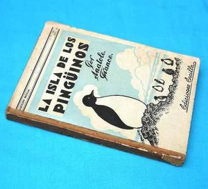 La Isla De Los Pinguinos Anatole France Ercilla Antiguo