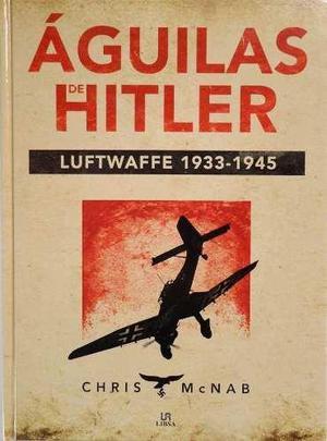 guilas De Hitler Luftwaffe Segunda Guerra Mundia Avión