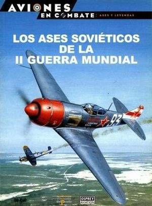 Ases Soviéticos De La Segunda Guerra Mundial Osprey Avión