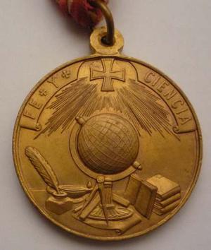 Antigua Medalla  Al Merito Academico Fe Y Ciencia Moneda