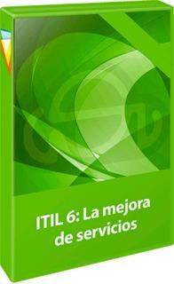 Aprende Itil 6 La Mejora De Servicios Profesionales De It