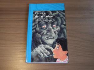 La loca de las bolsas Jorge Eslava Plan lector