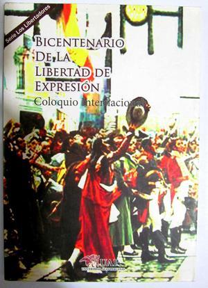 Coloquio Internacional: Bicentenario de la libertad de