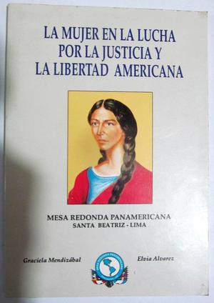 La mujer en la lucha por la justicia y la libertad