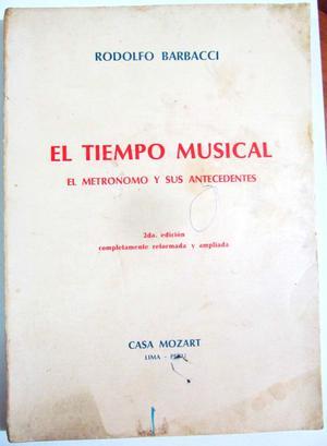 El Tiempo Musical. El metrónomo y sus antecedentes. Rodolfo
