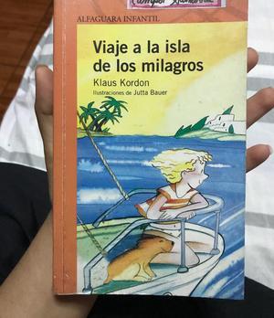 Viaje a La Isla de Los Milagros