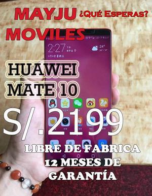 HUAWEI MATE 10 LIBRE DE FABRICA TODO TIPO DE CELULARES,