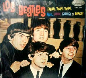 Los Beatles Yeah Yeah Yeah, Paul, John, George y Ringo!