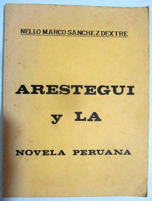 Narciso Aréstegui y la novela peruana. Nello Marco Sánchez