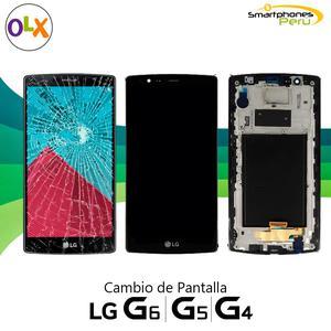 Pantalla LG G4, LG G6, LG V20 Cambio de Pantallas Originales