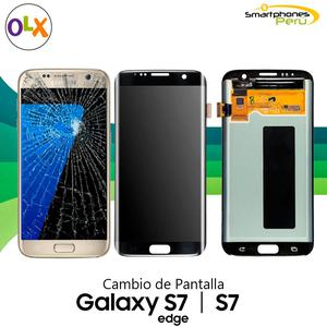 Cambio de Pantalla Samsung S7, S7 Edge, S8, S8 Plus, S9 y S9