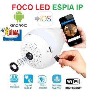 FOCO LED ESPIA 360 GRADOS CAMARA IP DE SEGURIDAD IP EN HD