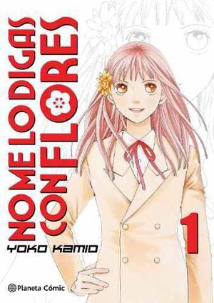 Manga No Me Lo Digas Con Flores Tomo 01 - Planeta