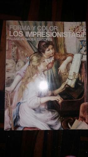 Forma Y Color: Los Impresionistas Albaicin/sadea Editores