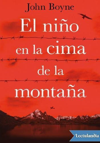 El Niño En La Cima De La Montaña - Jhon Boyne