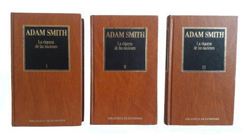 La Riqueza De Las Naciones Adam Smith 3 Tomos