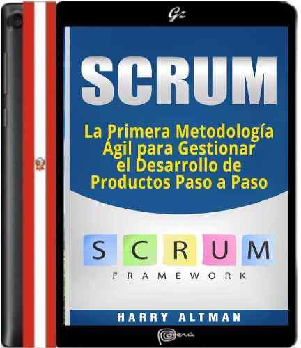 Libro Pmbok Scrum: La Primera Metodología Ágil Para Ges
