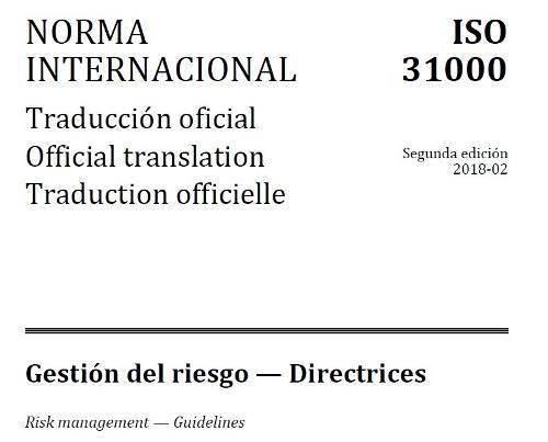 Norma Iso 31000: 2018 - Gestión Del Riesgo