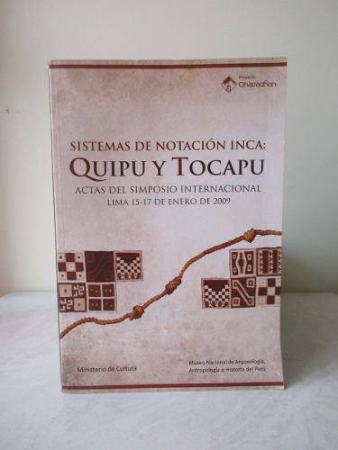 Sistemas De Notación Inca: Quipu Y Tocapu