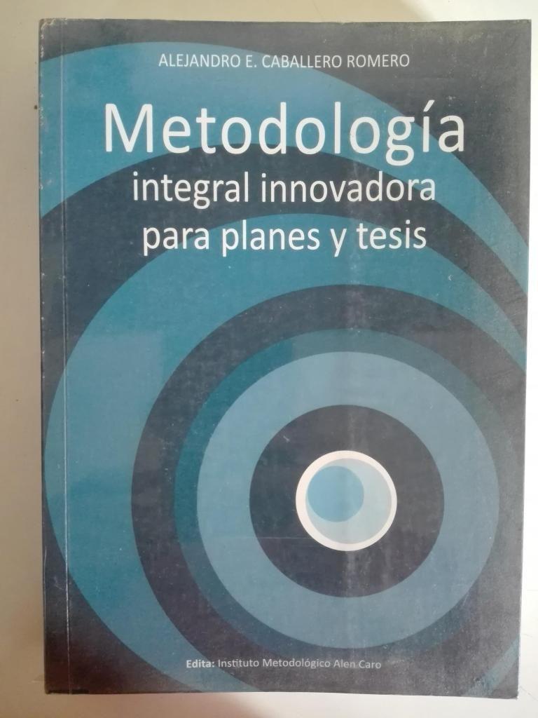 CABALLERO. METODOLOGÍA DE LA INVESTIGACIÓN