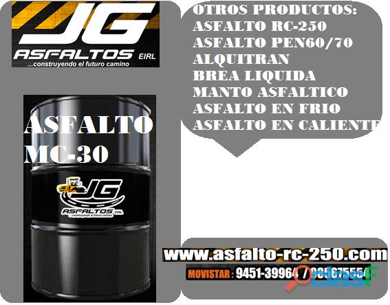 asfaltos liquidos rc 250 , mc 30, pen 60/70