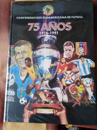 Historia De La Copa América - 75 Años