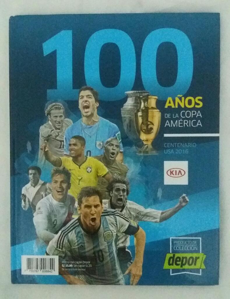 100 Años de La Copa America