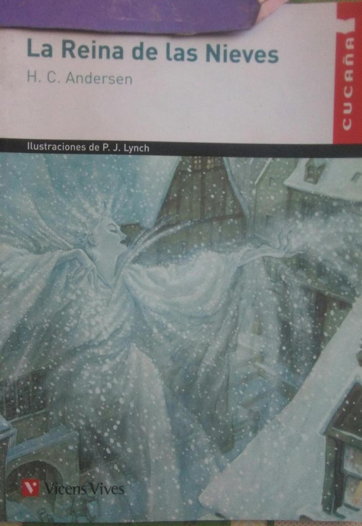 LA REINA DE LAS NIEVES. H.C.ANDERSEN. VICENS VIVES