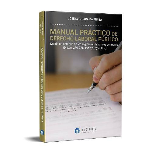 Manual Practico De Derecho Laboral Publico