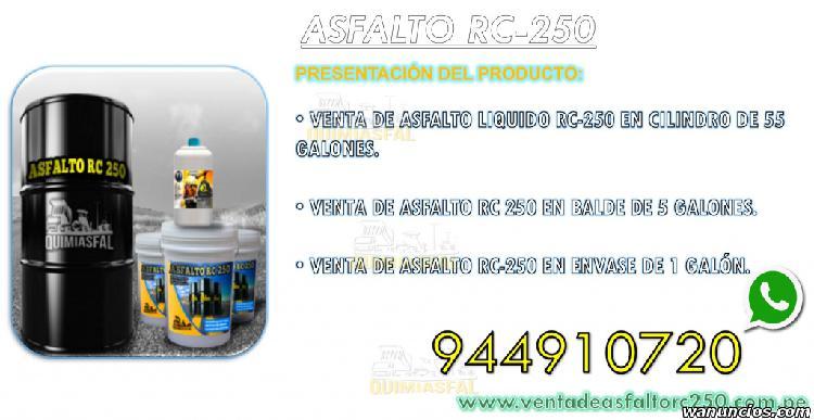 VENTA DE ASFALTO RC 250 ENVIAMOS A PROVINCIAS