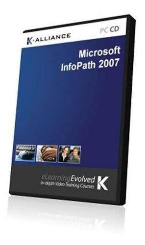 Curso De Capacitacion De Microsoft Infopath 2007