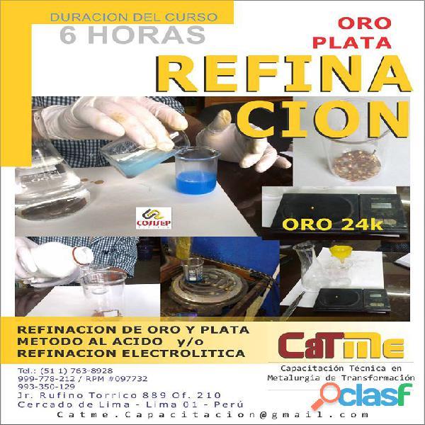 CURSO DE REFINACION DE ORO Y PLATA