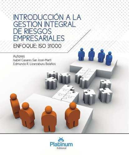 Introduccion A La Gestion Integral De Riesgos Empresariales