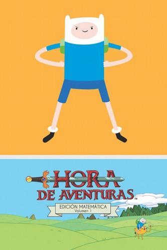 Hora De Aventuras 1. Edicion Matematica (ryan North, Shelli