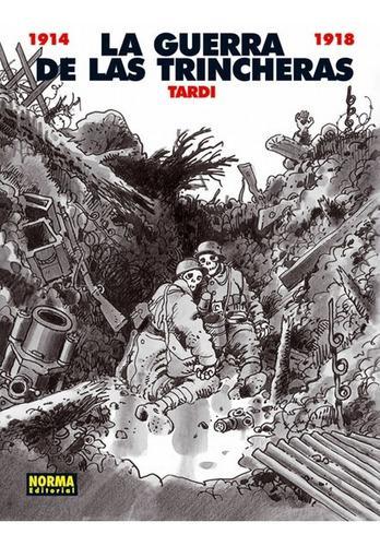 La Guerra De Las Trincheras 1914-1918 (jacques Tardi)