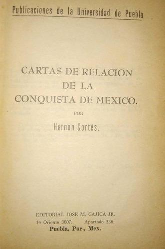 Carta De Relación De La Conquista De México, Hernán