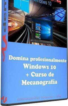Curso Domina profesionalmente Windows 10 + Curso de